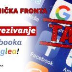 Radnička Fronta traži oporezivanje Googlea i Facebooka….